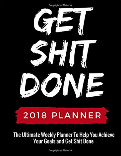 get-shit-done-2018-planner
